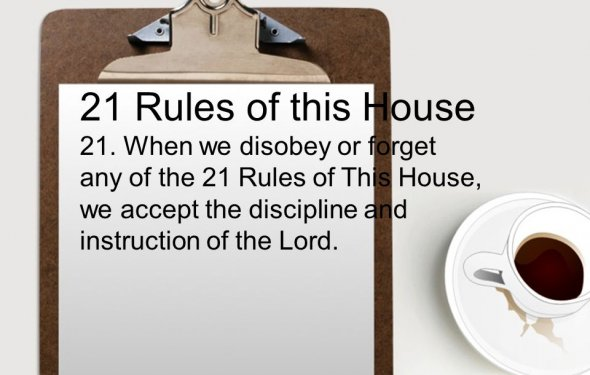 21 Rules of this House 21