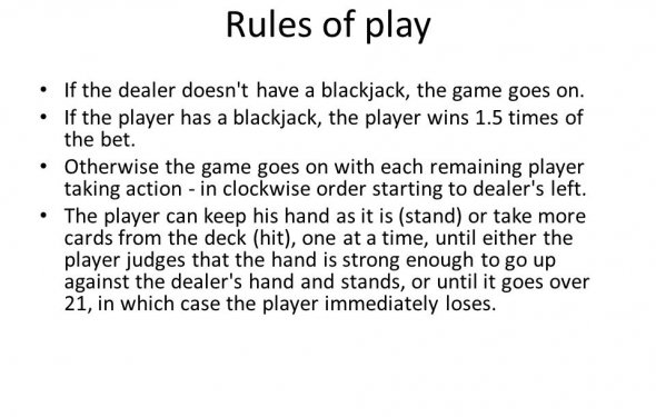 A blackjack, the game goes