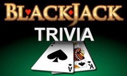 Blackjack Fun Facts & Trivia