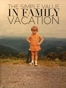 Illustration: The simple value in family vacation