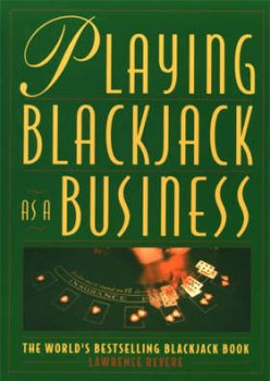 Lawrence Revere - Playing Blackjack as a Business